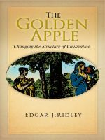 Cover for 'The Golden Apple: Changing the Structure of Civilization'