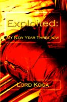 Cover for 'Exploited: My New Year Three-way'