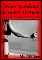 Cover for 'When Spanking Becomes Torture'