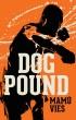 Dog Pound by Mamü Vies