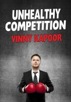 Cover for 'Unhealthy Competition (A Short Story)'