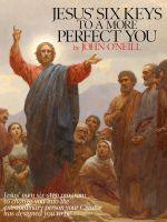 Cover for 'Jesus' Six Keys to a More Perfect You'