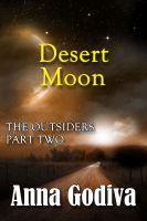 Cover for 'Desert Moon: The Outsiders, Part Two'