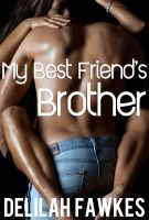Cover for 'My Best Friend's Brother (An Alpha Male Erotic Romance)'