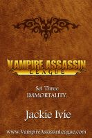 Cover for 'Vampire Assassin League Bundle Three: Immortality'