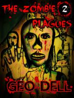 Cover for 'The Zombie Plagues Book Two'