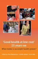 Cover for ''Good health at low cost' 25 years on. What makes a successful health system?'