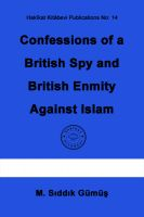 Cover for 'Confessions of a British Spy and British Enmity Against Islam'