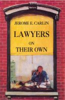 Cover for 'Lawyers on Their Own: The Solo Practitioner in an Urban Setting'