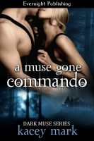 Cover for 'A Muse Gone Commando'