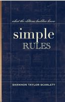 Shannon Taylor Scarlett - Simple Rules, What the Oldtime Builders Knew