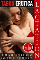 Cover for 'Taboo Erotica (Lactation Sex Stories) Volume #1'