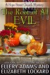 The Root of All Evil by Ellery Adams