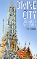 Cover for 'Divine City: Bangkok Fantasies'