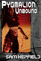 Cover for 'Pygmalion Unbound'