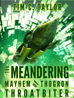 Cover for 'The Meandering Mayhem of Thogron Throatbiter (a short story)'