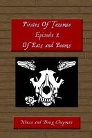 Cover for 'Pirates of Tezomea Episode 2: Of Bats and Booms'