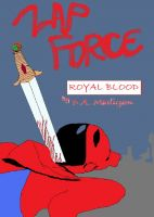 Cover for 'Zap Force #1:  Royal Blood'