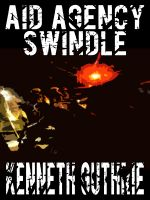 Cover for 'Aid Agency Swindle (Tank Science Fiction Series #4)'