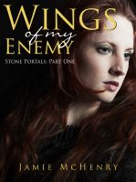 Cover for 'Wings of my  Enemy'