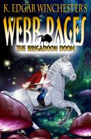 Cover for 'Webb Pages: The Brigadoon Doom'