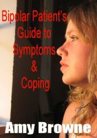 Cover for 'Bipolar Patient's Guide to Symptoms and Coping'