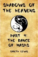 Cover for 'The Dance of Masks, Part 4 of Shadows of the Heavens'