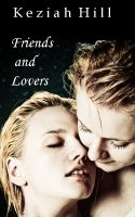 Cover for 'Friends and Lovers: Two Erotic Tales'