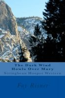 Cover for 'The Dark Wind Howls Over Mary - Stringbean Hooper Western'