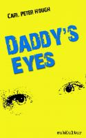 Cover for 'Daddy's Eyes'