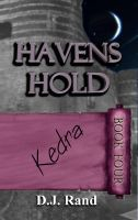 Cover for 'Havens Hold: Kedra'