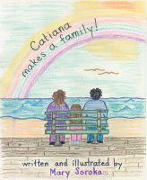 Cover for 'Catiana Makes a Family'