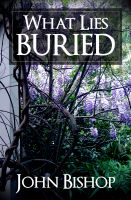Cover for 'What Lies Buried'