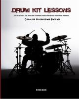 Cover for 'Drum Kit Lessons (Complete Intermediate Package)'