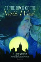 Cover for 'At the Back of the North Wind:A Modern Version of George MacDonald's Classic'