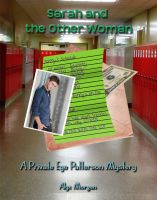 Cover for 'Sarah and the Other Woman: A Private Eye Patterson Mystery'
