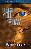Cover for 'Choose You This Day - Book 4 of the Rebecca Series'