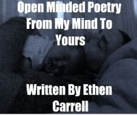 Cover for 'Open Minded Poetry From My Mind To Yours'