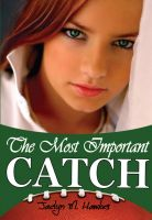 Cover for 'The Most Important Catch'