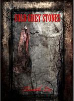 Cover for 'Cold Grey Stones'