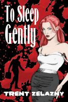 Cover for 'To Sleep Gently'