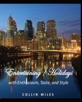 Cover for 'Entertaining / Holidays - with Enthusiasm, Taste, and Style'
