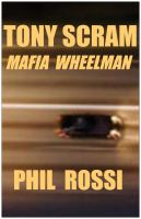 Cover for 'Tony Scram: Mafia Wheelman'