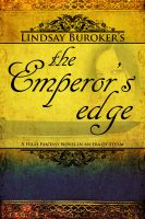 Cover for 'The Emperor's Edge (a high fantasy mystery in an era of steam)'