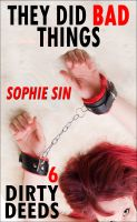 Cover for 'They Did Bad Things (Dirty Deeds 6)'