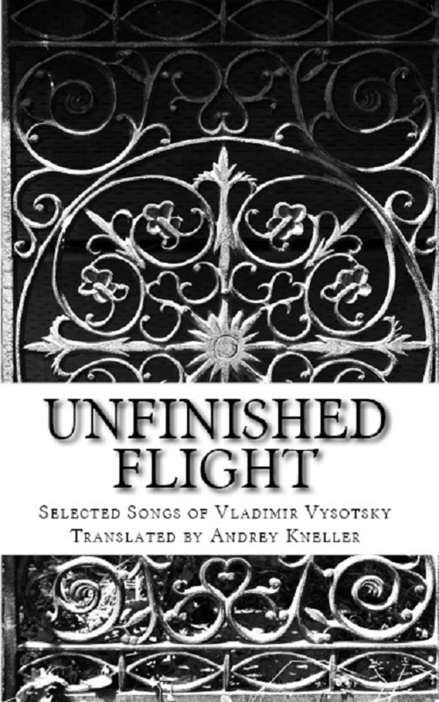 Andrey Kneller - Unfinished Flight: Selected Songs of Vladimir Vysotsky