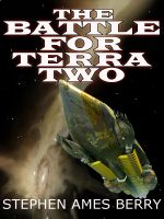 Cover for 'The Battle for Terra Two (Biofab 2)'
