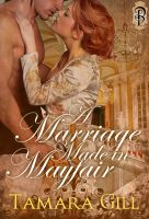 Cover for 'A Marriage Made in Mayfair'