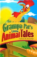 Cover for 'Grandpa Pat's Little Animal Tales'