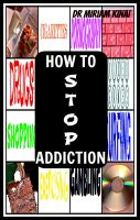 Cover for 'How to Stop Any Addiction'